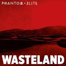 Wasteland mp3 Album by Phantom Elite