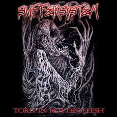 Torn in Rotten Flesh mp3 Album by Suffersystem