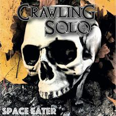 Space Eater mp3 Album by Crawling Solo