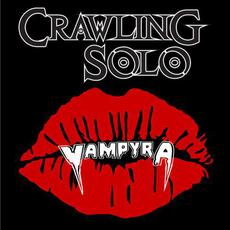 Vampyra mp3 Album by Crawling Solo