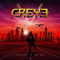 Straight To The Top mp3 Album by Creye