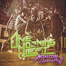 Metalcore Superstars mp3 Album by One Morning Left