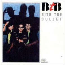 Bite the Bullet mp3 Album by Bite the Bullet