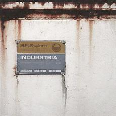 Indubstria mp3 Album by B.R. Stylers