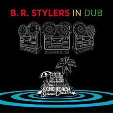 In Dub mp3 Album by B.R. Stylers
