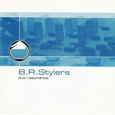 Dub Resonance mp3 Album by B.R. Stylers