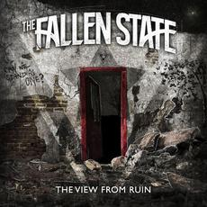 The View From Ruin mp3 Album by The Fallen State