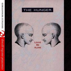 Leave Me Alone (Remastered) mp3 Album by The Hunger
