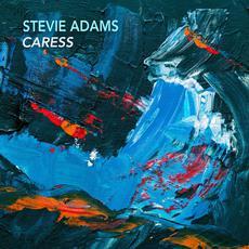 Caress mp3 Single by Stevie Adams