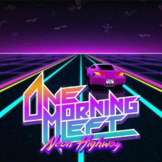 Neon Highway mp3 Single by One Morning Left