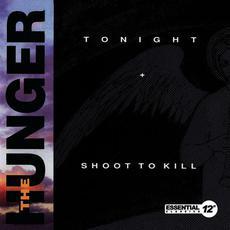 Tonight / Shoot To Kill mp3 Single by The Hunger
