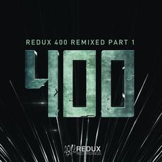 Redux 400 Remixed, Part 1 mp3 Compilation by Various Artists