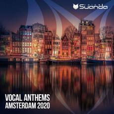 Vocal Anthems Amsterdam 2020 mp3 Compilation by Various Artists
