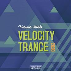 Velocity Trance 2020 mp3 Compilation by Various Artists