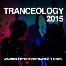Tranceology 2015: An Anthology Of Recoverworld Classics mp3 Compilation by Various Artists