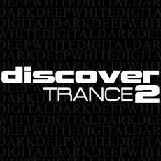 Discover Trance 2 mp3 Compilation by Various Artists