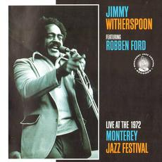 Live at the 1972 Monterey Jazz Festival mp3 Live by Jimmy Witherspoon & Robben Ford