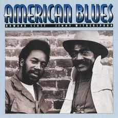 American Blues (Re-Issue) mp3 Album by Howard Scott & Jimmy Witherspoon
