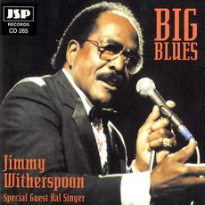 Big Blues (Re-Issue) mp3 Album by Jimmy Witherspoon