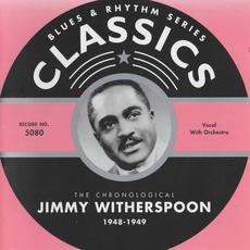 Blues & Rhythm Series: The Chronological Jimmy Witherspoon 1948-1949 mp3 Artist Compilation by Jimmy Witherspoon