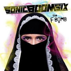 The F-Bomb mp3 Album by Sonic Boom Six