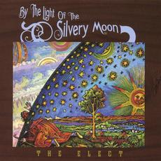 By The Light Of The Silvery Moon mp3 Album by The Elect