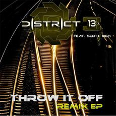 Throw It Off (Remix) mp3 Remix by District 13