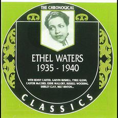 The Chronological Classics: Ethel Waters 1935-1940 mp3 Artist Compilation by Ethel Waters