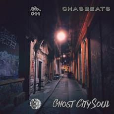 Ghost City Soul mp3 Album by ChasBeats
