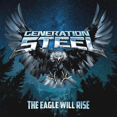The Eagle Will Rise mp3 Album by Generation Steel