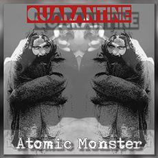 Quarantine mp3 Album by Atomic Monster