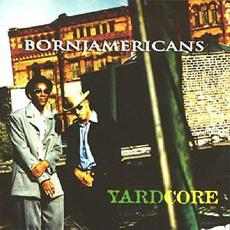 Yardcore mp3 Album by Born Jamericans
