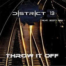 Throw It Off mp3 Single by District 13