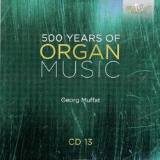 500 Years of Organ Music, CD 13 mp3 Artist Compilation by Adriano Falcioni