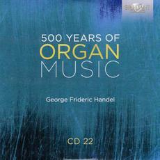 500 Years of Organ Music, CD 22 mp3 Artist Compilation by Christian Schmitt