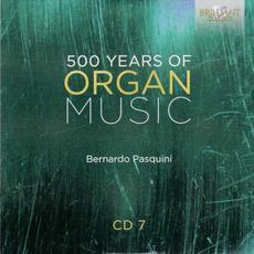 500 Years of Organ Music, CD 7 mp3 Artist Compilation by Luca Scandali & Hadrien Jourdan