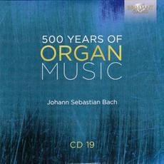 500 Years of Organ Music, CD 19 mp3 Artist Compilation by Stefano Molardi