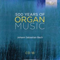 500 Years of Organ Music, CD 18 mp3 Artist Compilation by Stefano Molardi