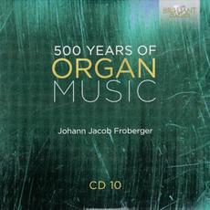 500 Years of Organ Music, CD 10 mp3 Artist Compilation by Simone Stella