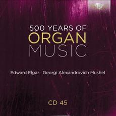 500 Years of Organ Music, CD 45 mp3 Artist Compilation by Daniel Justin