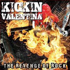 The Revenge Of Rock mp3 Album by Kickin Valentina
