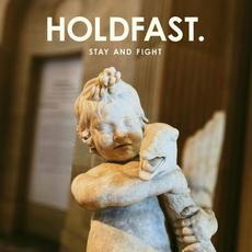 Stay and Fight mp3 Album by Holdfast.