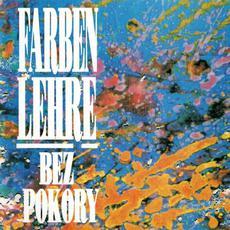 Bez pokory (Re-Issue) mp3 Album by Farben Lehre
