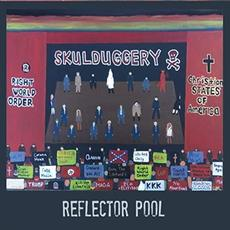 Skulduggery mp3 Album by Reflector Pool