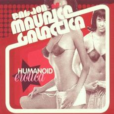 Humanoid Erotica mp3 Album by Fat Jon as Maurice Galactica