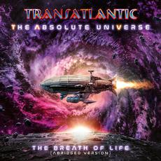 The Absolute Universe: The Breath of Life (Abridged Version) mp3 Album by Transatlantic
