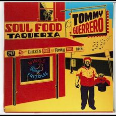 Soul Food Taqueria mp3 Album by Tommy Guerrero