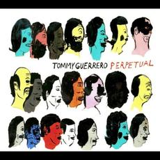 Perpetual mp3 Album by Tommy Guerrero