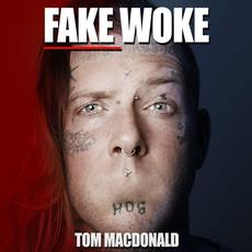 Fake Woke mp3 Single by Tom MacDonald