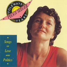 The Folkways Years, 1955-1992: Songs of Love and Politics mp3 Artist Compilation by Peggy Seeger